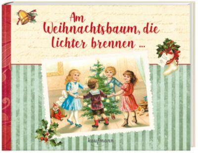 Am Weihnachtsbaum, die Lichter brennen ...