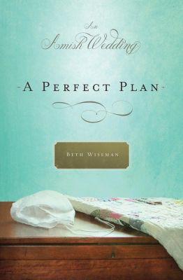 AMACOM: A Perfect Plan, Beth Wiseman