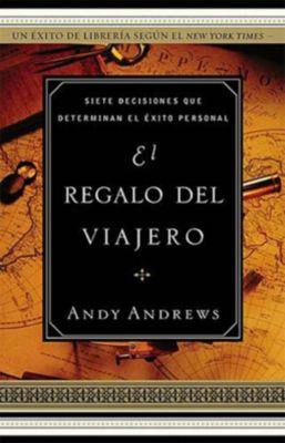 AMACOM: El regalo del viajero, Andy Andrews