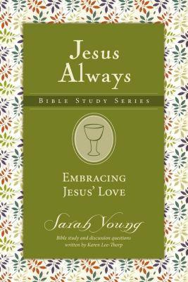 AMACOM: Embracing Jesus' Love, Sarah Young