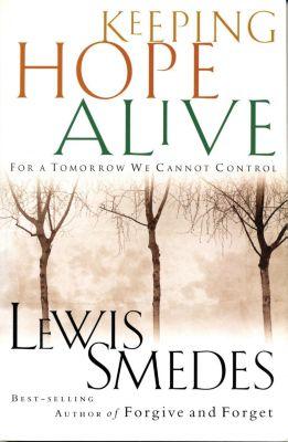 AMACOM: Keeping Hope Alive, Lewis Smedes