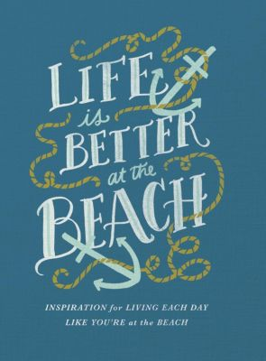 AMACOM: Life Is Better at the Beach, Thomas Nelson