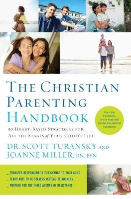 AMACOM: The Christian Parenting Handbook, Scott Turansky, Joanne Miller Rn