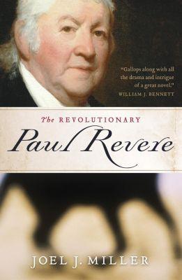 AMACOM: The Revolutionary Paul Revere, Joel J. Miller