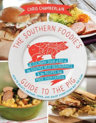 AMACOM: The Southern Foodie's Guide to the Pig, Chris Chamberlain