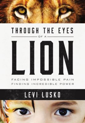 AMACOM: Through the Eyes of a Lion, Levi Lusko