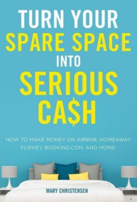 AMACOM: Turn Your Spare Space into Serious Cash, Mary Christensen