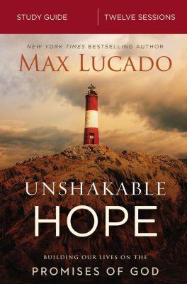 AMACOM: Unshakable Hope Study Guide, Max Lucado