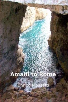 Amalfi to Rome, Enrico Massetti