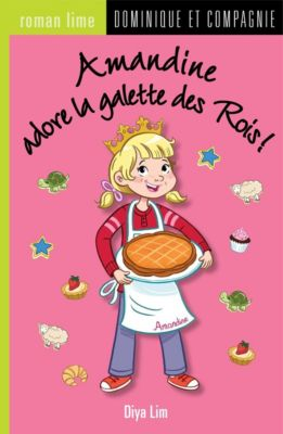 Amandine: Amandine adore la galette des Rois !, Diya Lim