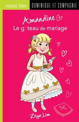 Amandine: Amandine - Le gâteau de mariage, Diya Lim