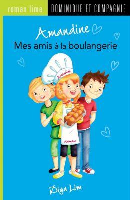 Amandine: Amandine - Mes amis à la boulangerie, Diya Lim