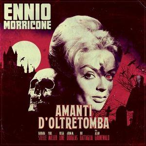 Amanti D'Oltretomba, Ennio Morricone