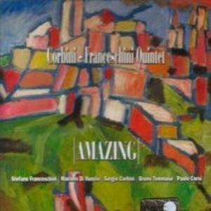 Amazing, Corbini-Franceschini Quintet