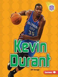 Amazing Athletes: Kevin Durant, Jeff Savage