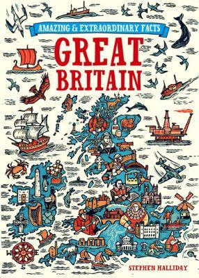 Amazing & Extraordinary: Amazing & Extraordinary Facts - Great Britain, David & Charles Editors