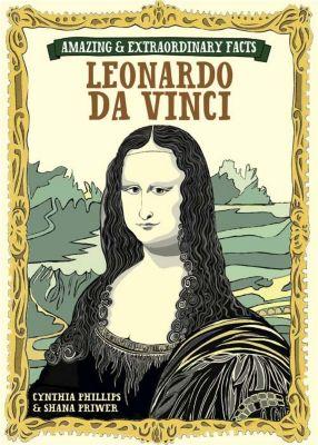 Amazing & Extraordinary: Amazing & Extraordinary Facts - Da Vinci, David & Charles Editors