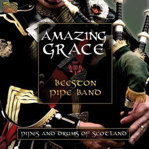 Amazing Grace-Pipes And Drums Of Scotland, Beeston Pipe Band