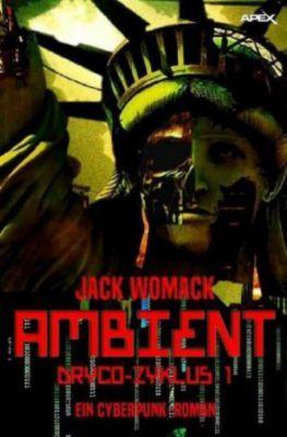 AMBIENT - DRYCO-ZYKLUS I - Jack Womack pdf epub