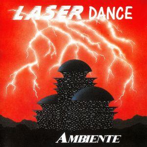 Ambiente, Laserdance