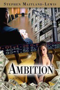 Ambition, Stephen Maitland-Lewis