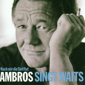 Ambros singt Waits (Jewel Case), Wolfgang Ambros