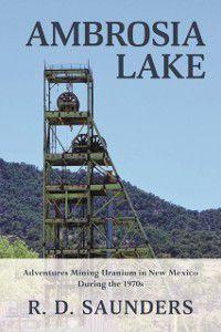 Ambrosia Lake, R. D. Saunders
