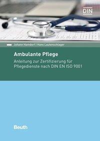 Ambulante Pflege, Johann Hamdorf, Hans Lautenschlager