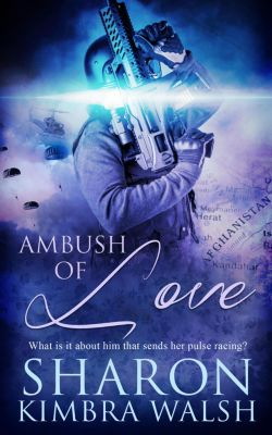Ambush of Love, Sharon Kimbra Walsh