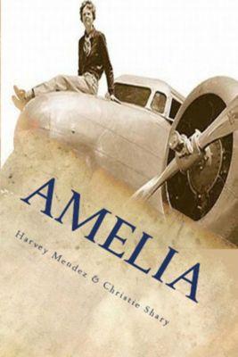 Amelia, Christie Shary, Harvey Mendez