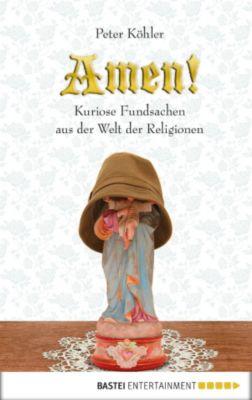 Amen!, Peter Köhler