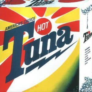 Amerca S Choice (1975), Hot Tuna