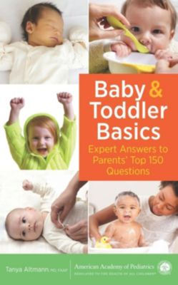 American Academy of Pediatrics: Baby and Toddler Basics, Tanya Altmann