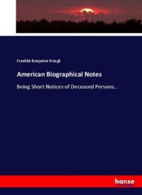American Biographical Notes, Franklin Benjamin Hough