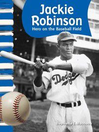American Biographies (Primary Source Readers): Jackie Robinson, Stephanie Macceca