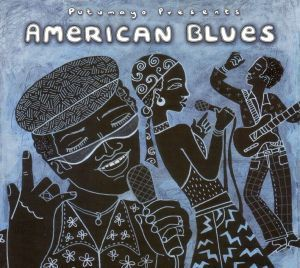 American Blues, Putumayo Presents, Various