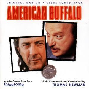 American Buffalo, Ost, Thomas (composer) Newman