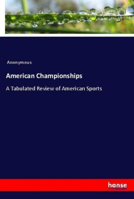 American Championships, Anonymous