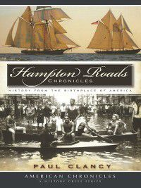 American Chronicles: Hampton Roads Chronicles, Paul Clancy
