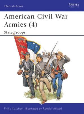 American Civil War Armies (4), Philip Katcher