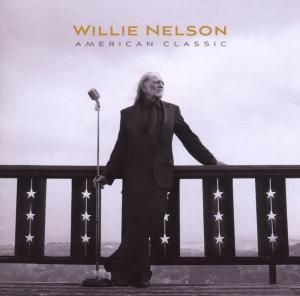 American Classic, Willie Nelson