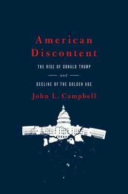American Discontent, John L. Campbell