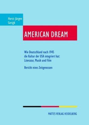 American Dream - Horst-Jürgen Gerigk  
