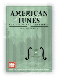 American Fiddle Tunes for Solo and Ensemble - Cello Bass, Craig Duncan