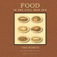 American Food in History: Food in the Civil War Era