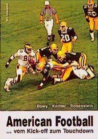 American Football, Eberhard Bowy, Wolfram Knitter, Marcus Rosenstein