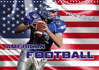 American Football - Kickoff (Wandkalender 2019 DIN A4 quer), Renate Bleicher