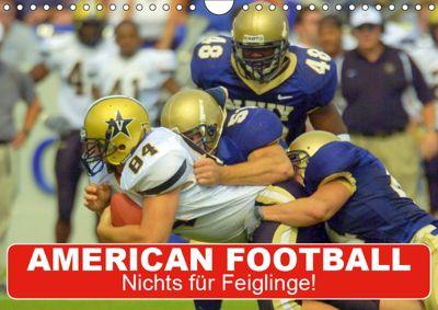American Football. Nichts für Feiglinge! (Wandkalender 2019 DIN A4 quer), Elisabeth Stanzer