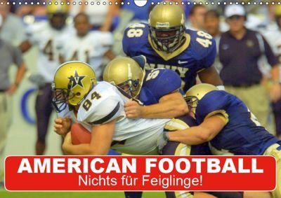 American Football. Nichts für Feiglinge! (Wandkalender 2019 DIN A3 quer), Elisabeth Stanzer
