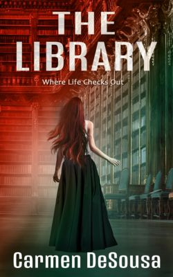 American Haunts: The Library (Where Life Checks Out), Carmen DeSousa